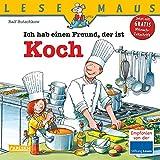 LESEMAUS, Band 123: Ich hab einen Freund, der ist Koch