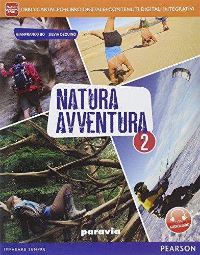 Natura avventura. Per la Scuola media. Con e-book. Con espansione online: 2