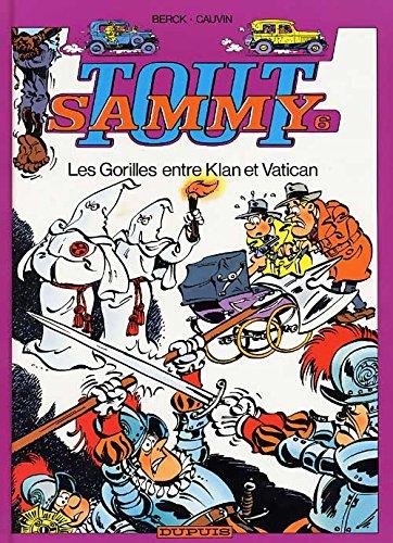 Tout Sammy, tome 6 : Les gorilles entre Klan et Vatican