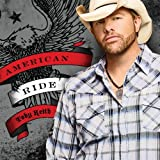 Songtexte von Toby Keith - American Ride