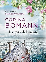 La rosa del viento par Corina Bomann