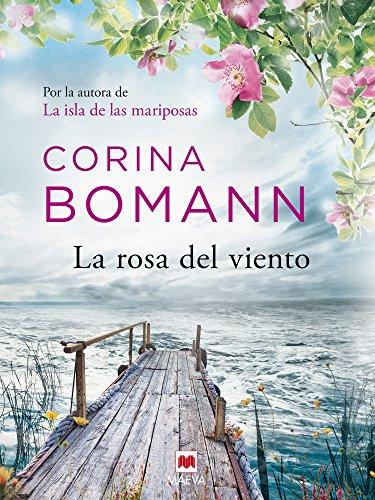 La rosa del viento (Grandes Novelas) de [Bomann, Corina]