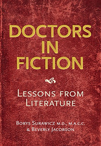Doctors In Fiction: Lessons From Literature por Borys Surawicz epub