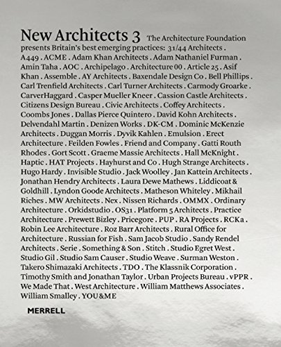 New Architects: Britain's Best Emerging Architects: 3 (Architecture Foundation)