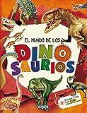 El Mundo De Los Dinosaurios (El Gran Libro De...)