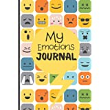 My Emotions Journal: Feelings Journal For Kids And Teens - Help Children And Tweens Express Their Emotions - Through…