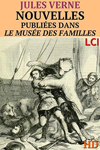 Nouvelles publiées dans le Musée des Familles (Illustré)