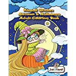 Kawaii Witches Autumn & Halloween Adult Coloring Book: An Autumn Coloring Book for Adults & Kids: Japanese Anime Witches, Cats, Owls, Fall Scenes & Halloween Festivities