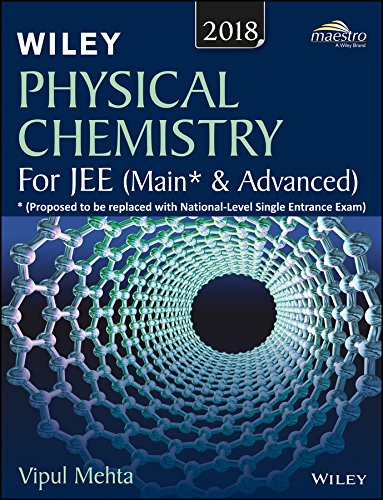 Wiley's Physical Chemistry for JEE (Main & Advanced), 2018ed