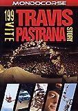 199 Lives: The Travis Pastrana Story ( One Hundred Ninety Nine Lives: The Travis Pastrana Story )