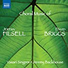Briggs/ Filsell: Contemporary Choral Music [Vasari Singers, Jeremy Backhouse] [Naxos: 8573111]