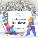 Los Deportes En La Nieve (Primera biblioteca de los niños)
