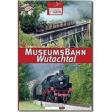 Museumsbahn Wutachtal - Wutachtalbahn - Sauschwänzlebahn: IG WTB e.V. Sauschwänzlebahn 16. Auflage 2016 mit Fahrplan