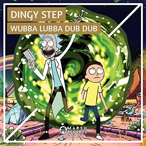 Wubba Lubba Dub Dub (Original Mix)