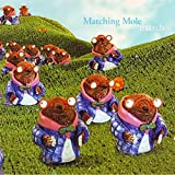 Songtexte von Matching Mole - March