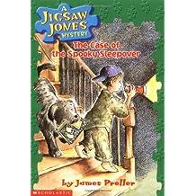 A Jigsaw Jones Mystery #4: The Case Fo the Spooky Sleepover: Case of Spooky Sleepover, the (Jigsaw Jones Mysteries)