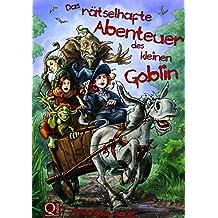 Das rätselhafte Abenteuer des kleinen Goblin