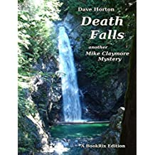 Death Falls: Another Mike Claymore Mystery: JaneDoe