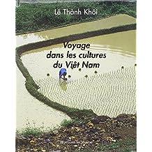 Voyage dans les cultures du Viêt Nam