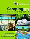 Guide Camping & Hotellerie de plein air France Michelin 2018...