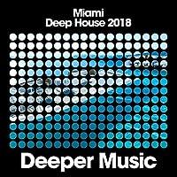 Miami Deep House 2018