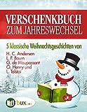 Verschenkbuch zum Jahreswechsel 2015: Fünf Klassische Weihnachtsgeschichten bei Amazon kaufen