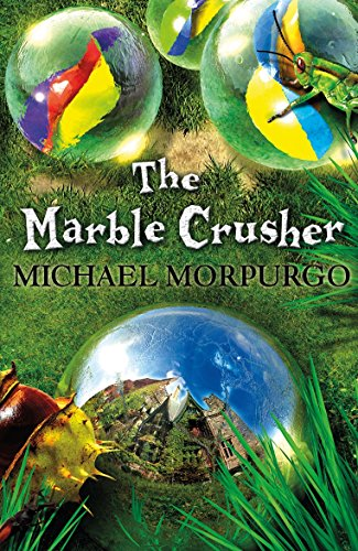 The Marble Crusher: 3 Stories in 1 -