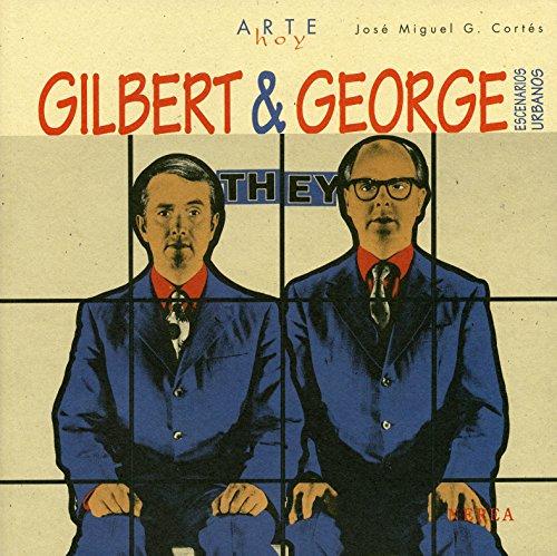 Gilbert & George (Arte Hoy nº 21)