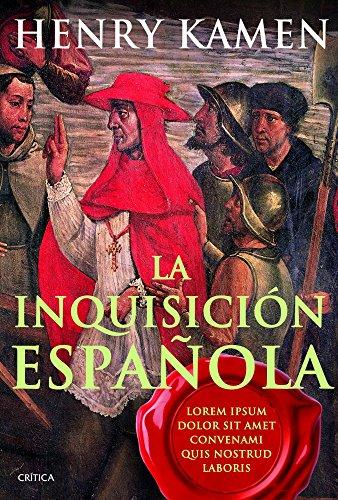 La inquisición española: Mito e historia por Henry Kamen