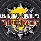 Songtexte von Leningrad Cowboys - Terzo Mondo