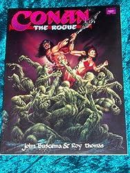Conan the Rogue (Marvel graphic novel) by John Buscema (1993-11-02)