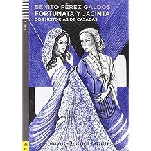 Fortunata y Jacinta. Con CD Audio