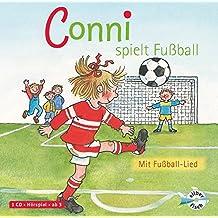 Conni spielt Fußball: mit Fußball-Lied: 1 CD (Meine Freundin Conni - ab 3)