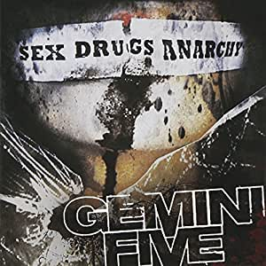 Sex Drugs Anarchy
