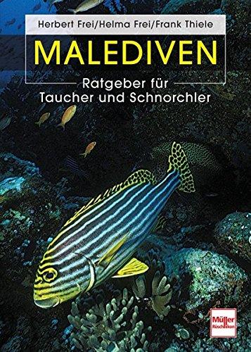 Preisvergleich Produktbild Malediven: Ratgeber für Taucher und Schnorchler