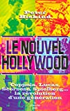 Telecharger Livres Le Nouvel Hollywood (PDF,EPUB,MOBI) gratuits en Francaise