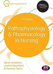 Pathophysiology and Pharmacology in Nursing (Transforming Nursing Practice Series)