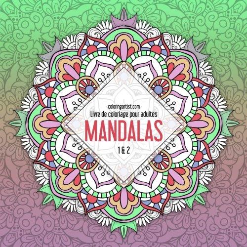 Livre de coloriage pour adultes Mandalas 1 & 2