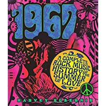 1967: A Complete Rock Music History of the Summer of Love