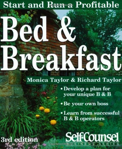 Start and Run a Profitable Bed & Breakfast: You Step-by-step Business Plan (American edition) by Monica Taylor (1-Apr-2000) Paperback par Monica Taylor