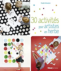 """Afficher """"30 activités pour artistes en herbe"""""""
