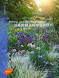 Hermannshof: Schau- und Sichtungsgarten - Dipl.-Ing. Cassian Schmidt