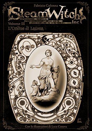 SteamWitch Inc.: Vol 03-L'Ordine di Latona