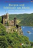 Burgen und Schlösser am Rhein zwischen Mainz und Köln (deutsche Ausgabe) - Wilhelm Avenarius