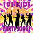101 Kids Party Songs