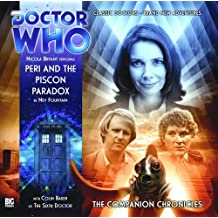 Peri and the Piscon Paradox (Doctor Who: The Companion Chronicles)