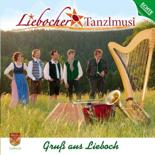 Gruß aus Lieboch; Echte Volksmusik aus der Steiermark