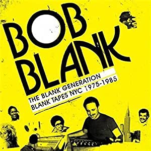 The Blank Generation - Blank Tapes Nyc