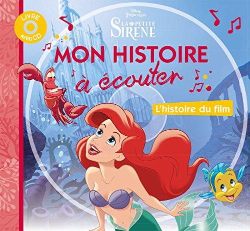 LA PETITE SIRENE - Mon Histoire à écouter par Walt Disney