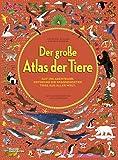 Der große Atlas der Tiere